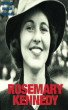 Rosemary Kennedy by World Watch Media