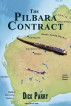 The Pilbara Contract by Dick Parry