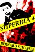 Superbia 4 by Bernard Schaffer