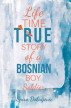 Lifetime True Story of a Bosnian Boy Soldier by Spiro Dobrijevic
