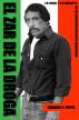 El zar de la droga, la vida y la muerte de un narcotraficante mexicano by Terrence Poppa