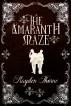 The Amaranth Maze by Hayden Thorne