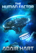 The Human Factor: Book 7 of the Evaran Chronicles by Adair Hart