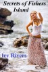 Secrets of Fishers Island by Icy Rivers