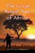 The Great Royal Tree of Africa by Goodwill Siboniso Mkhwanazi
