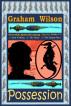 Possession by Graham Wilson