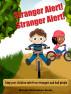Stranger Alert! Stranger Alert! by Melanie Richardson Dundy