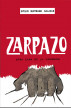 Zarpazo otra cara de la violencia by Evelio Buitrago Salazar
