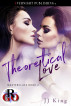 Theoretical Love by JJ King