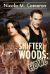 Shifter Woods: Howl by Nicola M. Cameron