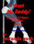 I Want My Daddy! Daddy's Stripper Daughter, Book 1 by Miranda Push