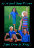 Girl and Boy Power by Joan Creech Kraft