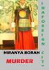 Murder in a Foreign City by Hiranya Borah