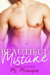 Beautiful Mistake (Urban Romance) by Ms. Monique