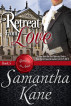 Retreat From Love by Samantha Kane