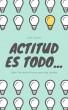 Actitud es todo... by Tom Simon