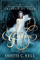 Modern Goddess: Trapped by Thor (Book One)
