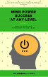 Mind Power Success At Any Level by Kimberly J Tift