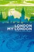 London My London by Victor Keegan