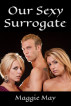 Our Sexy Surrogate by Maggie May