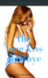 The Long Kiss Goodnight [ StepFamily Erotic Story ] by Misty Rain Meadows