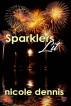 Sparklers Lit by Nicole Dennis