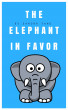 The Elephant in favor : Animal Bedtime Stories by Sandra Yang