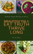 Mealstyle vol. 1: Eat Truth, Thrive Long by Io Haya