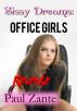 Sissy Dreams: Office Girls Revenge by Paul Zante