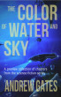 The Color of Water and Sky Preview Collection by Andrew Gates