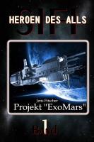 "HEROEN DES ALLS (Bd.1) Projekt ""ExoMars"""