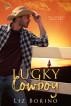 Lucky Cowboy by Liz Borino