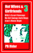 Hot Wives & Girlfriends: Volume 3 by PB Rider