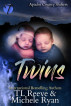 Twins by TL Reeve & Michele Ryan