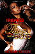 Trapped Between A Thug And A Boss by Autumn Cheree