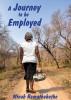 A journey to be employed by Ramathabathe Minah Motau