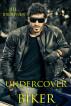 Undercover Biker by Jill Browner