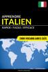 Apprendre l'italien - Rapide / Facile / Efficace: 2000 vocabulaires clés by Pinhok Languages