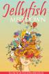 Jellyfish Meltdown by Elancharan Gunasekaran