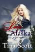 Love in Alaska, A Love Around the World Romance by Tina Peterson Scott