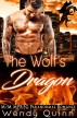 The Wolf's Dragon: MM Mpreg Paranormal Romance by Wendy Quinn