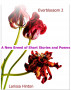 Everblossom 2: A New Breed of Short Stories and Poems by Larissa Hinton