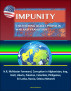 Impunity: Countering Illicit Power in War and Transition - H.R. McMaster Foreword, Corruption in Afghanistan, Iraq, Haiti, Liberia, Pakistan, Colombia, Philippines, Sri Lanka, Russia, Odessa Network by Progressive Management