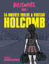 La muerte vuelve a visitar Holcomb (Bilis & Hiel - Tomo I) by Desiderio Santonja