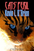 Cats' Peril by Kevin L. O'Brien