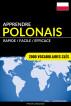Apprendre le polonais - Rapide / Facile / Efficace: 2000 vocabulaires clés by Pinhok Languages