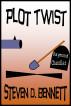 Plot Twist by Steven D. Bennett
