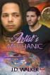 The Artist's Mechanic by J.D. Walker