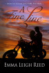 A Fine Line by Emma Leigh Reed