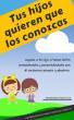 Tus hijos quieren que los conozcas by Fernando Nouvilas